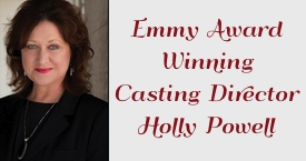 Emmy Award winning Casting Director Holly Powell